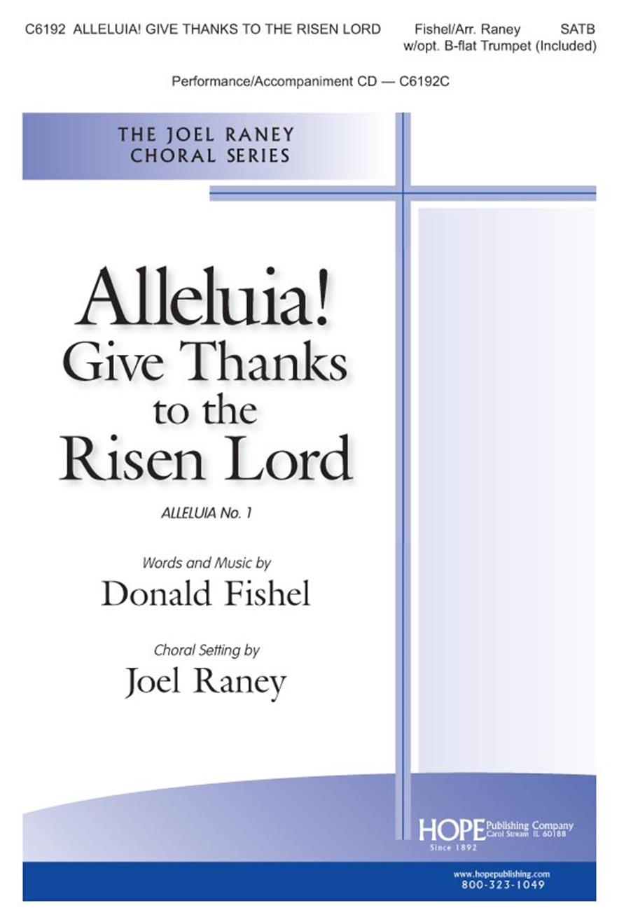 Alleluia Give Thanks to the Risen Lord - SATB w- opt Trump Cover Image