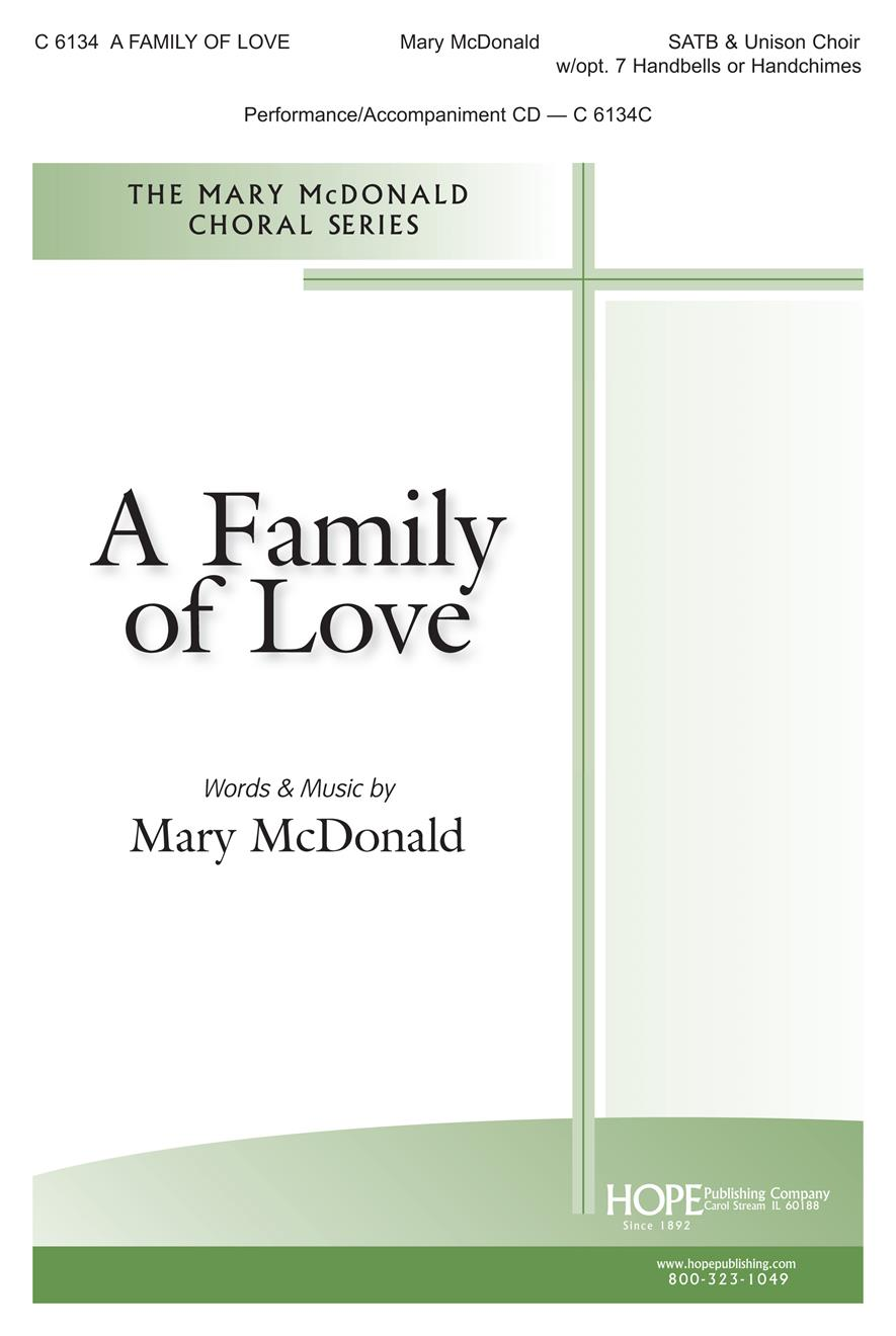 Family of Love A - SATB w- opt. kids choir and 7 chimes Cover Image