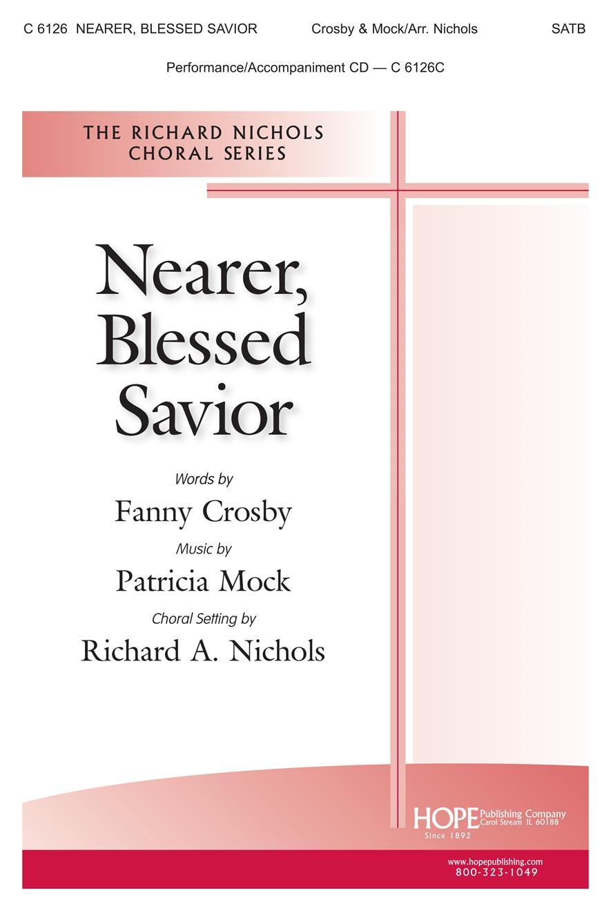 Nearer Blessed Savior - SATB Cover Image