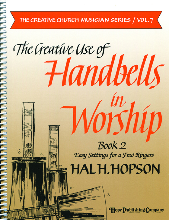 Creative Use of Handbells in Worship Bk 2 (Vol. 7) Cover Image