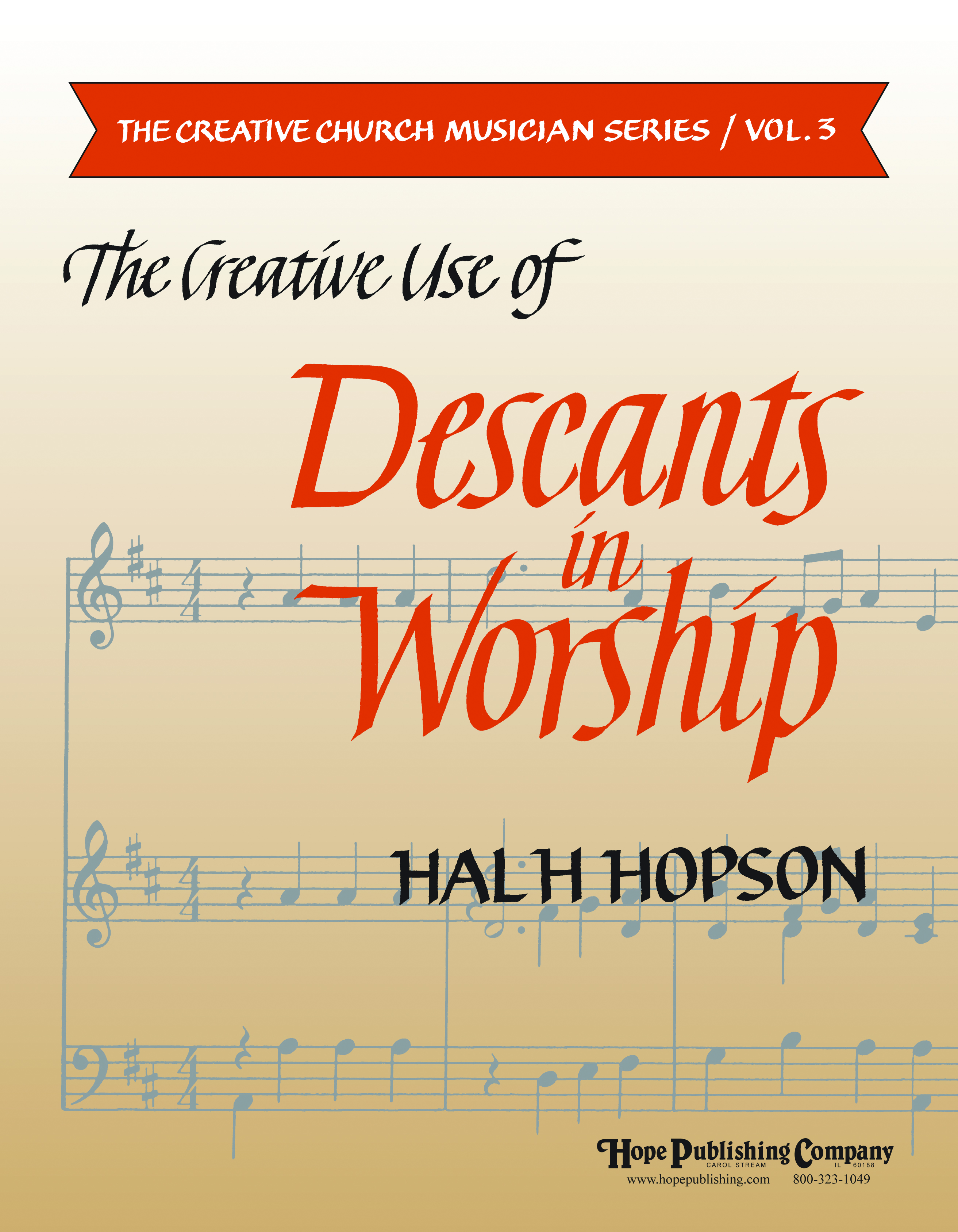 Creative Use of Descants in Worship The (Vol. 3) Cover Image