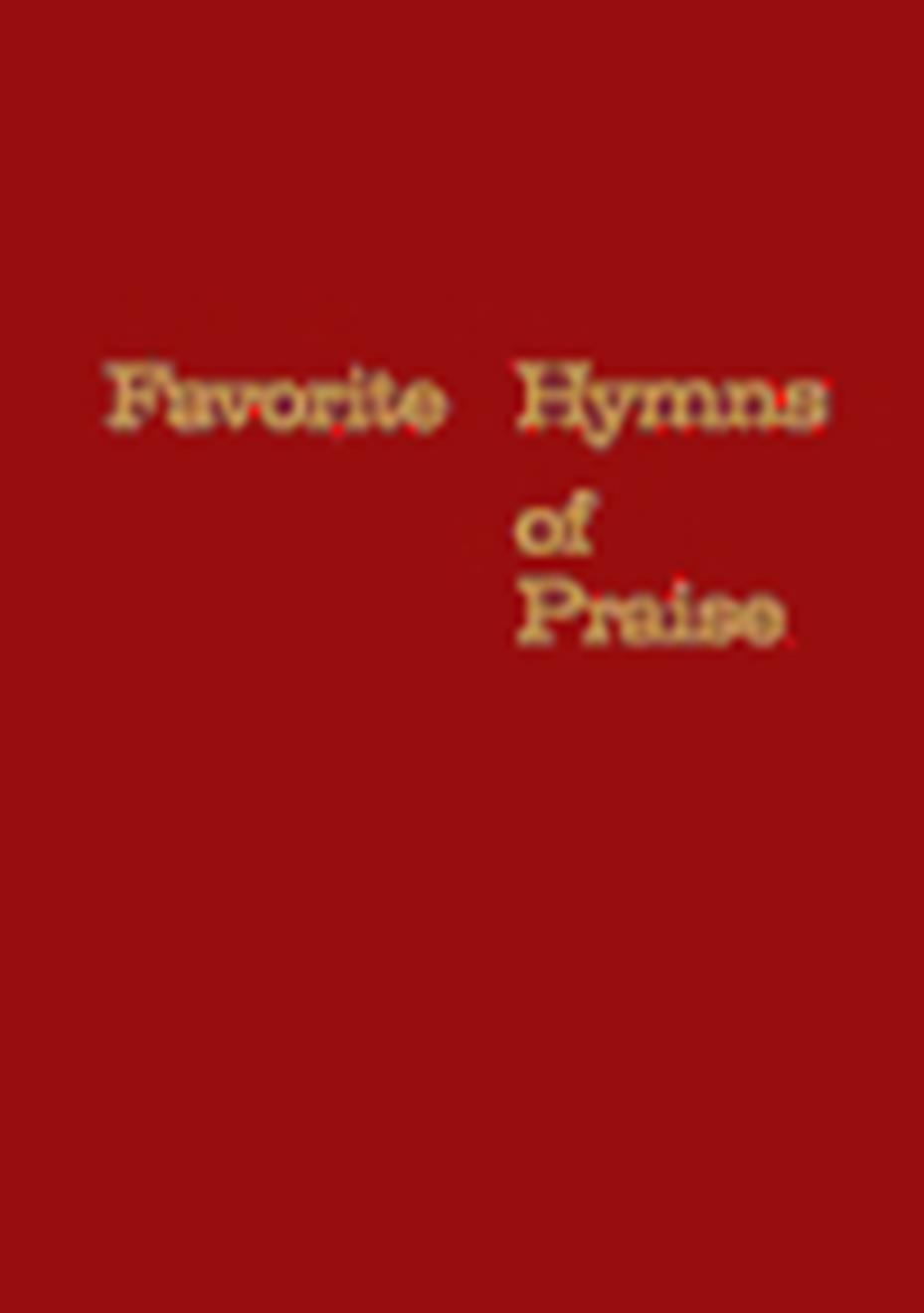 Favorite Hymns of Praise - Red Cover Image