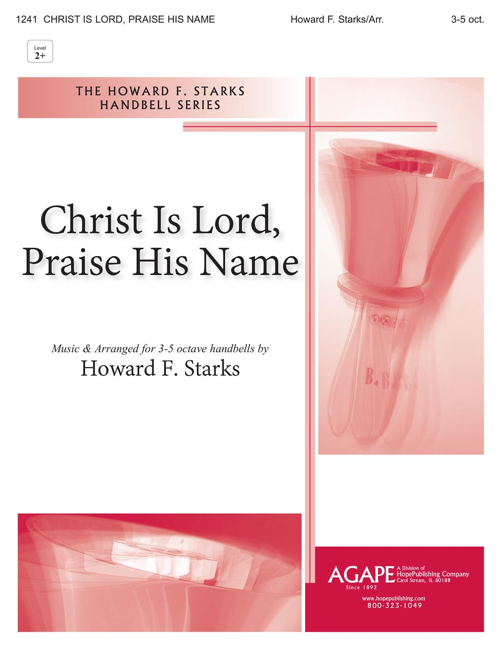 Christ Is Lord Praise His Name - 3 Octave w-opt. C Instrument Cover Image