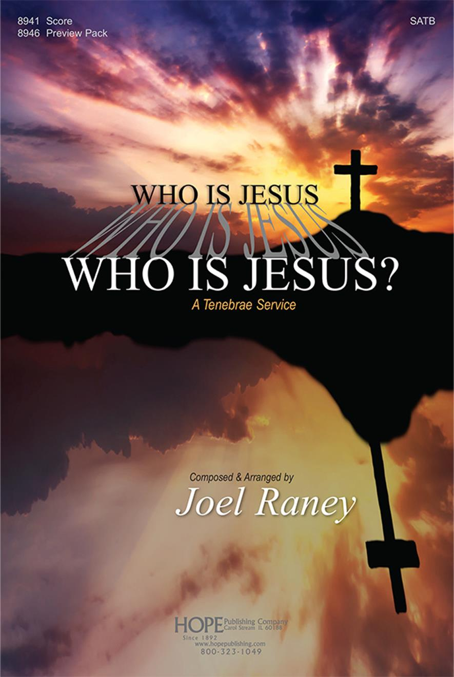 Who Is Jesus - SATB musical Cover Image