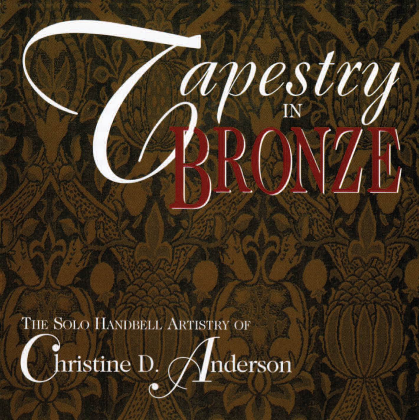 Tapestry in Bronze - Listening CD Cover Image