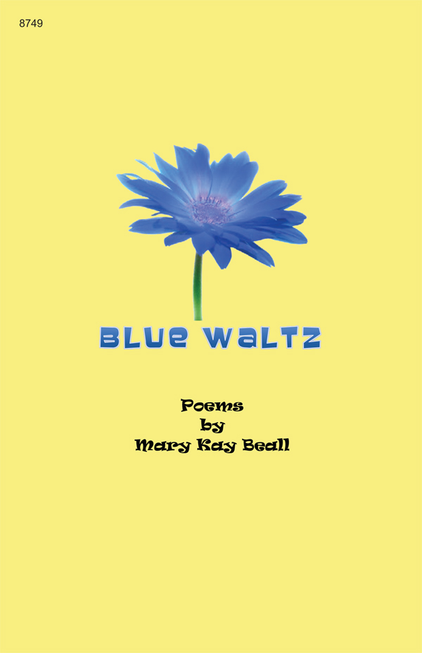 Blue Waltz - Collection of Poems Cover Image