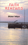 Faith Renewed - Hymn Collection by Brian Wren Cover Image