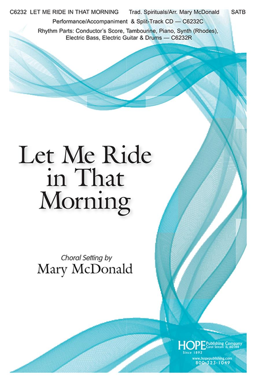 Let Me Ride In That Morning - SATB Cover Image