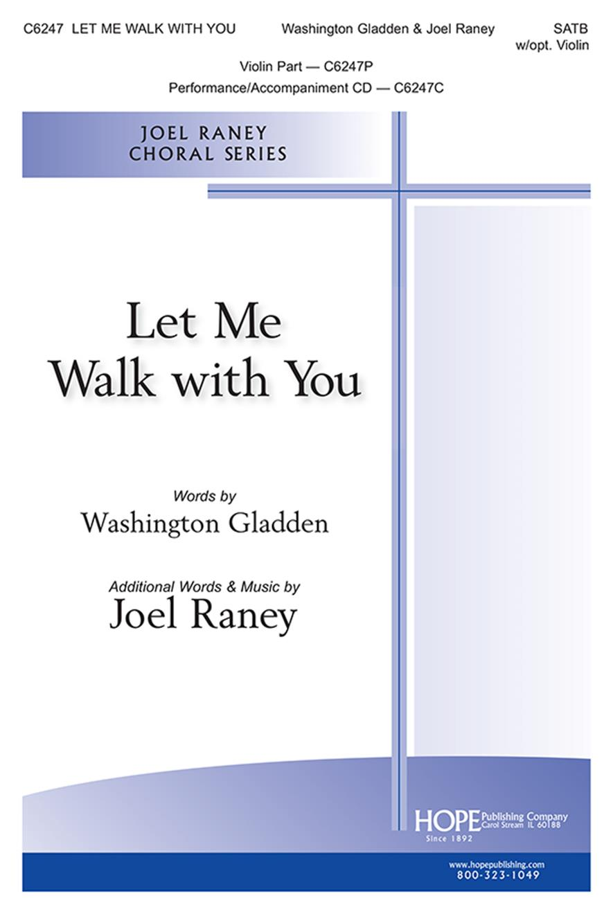 Let Me Walk with You - SATB Cover Image