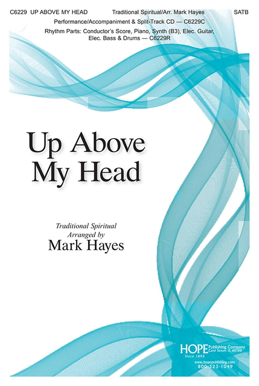 Up Above My Head - SATB Cover Image