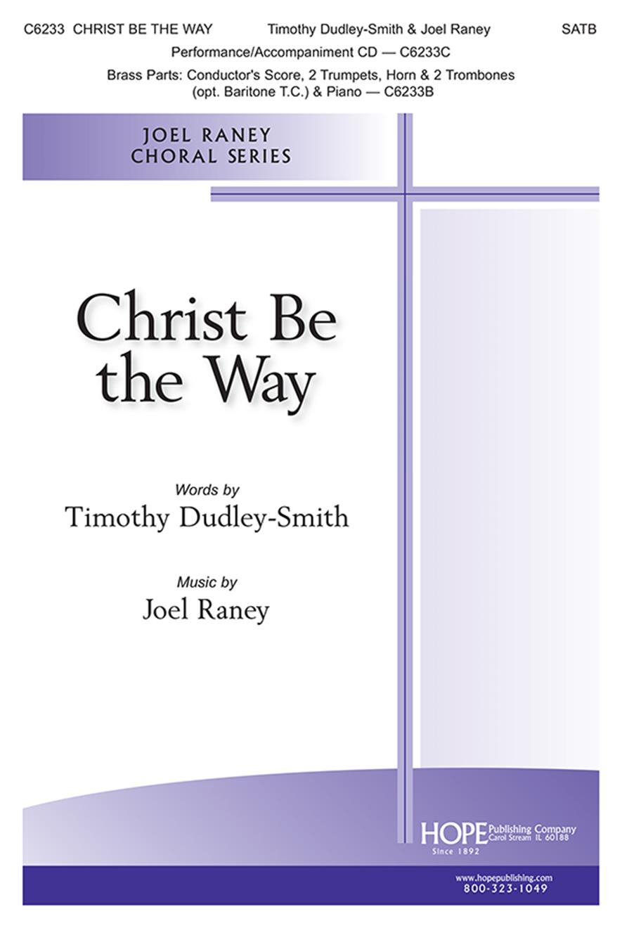Christ Be the Way - SATB Cover Image