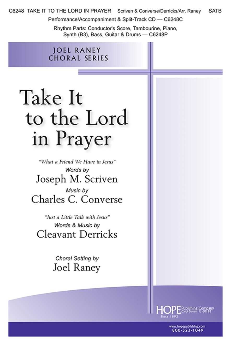Take It to the Lord In Prayer - SATB Cover Image
