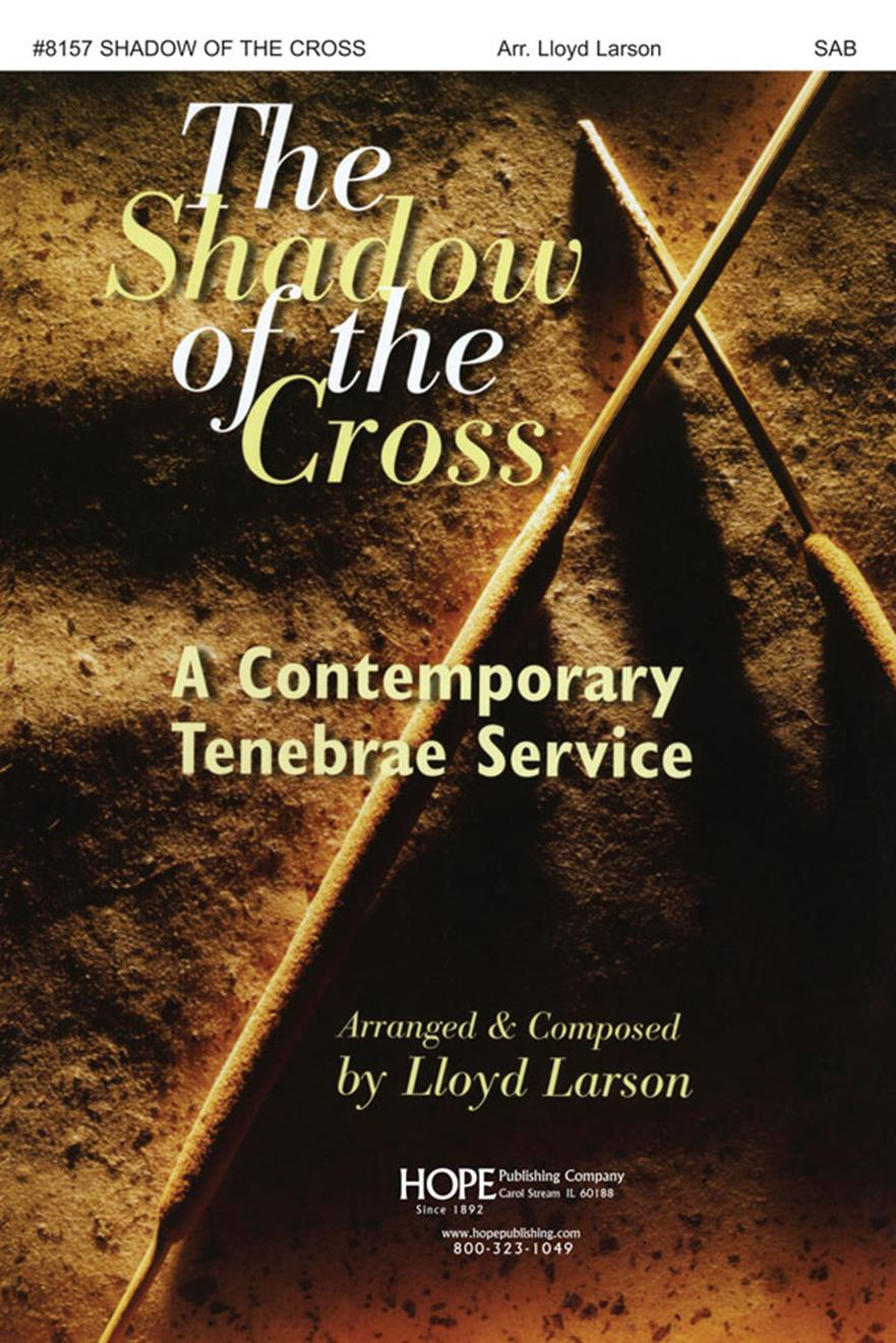 Shadow of the Cross - SATB Score Cover Image