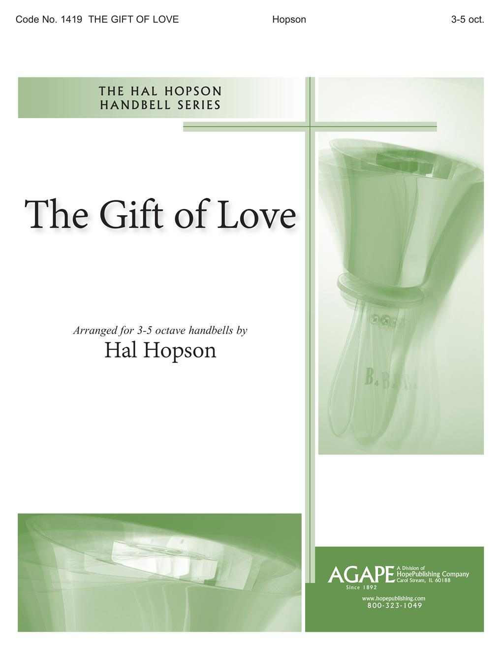 Gift of Love The - 3-5 Octave w-opt. Congregation Cover Image