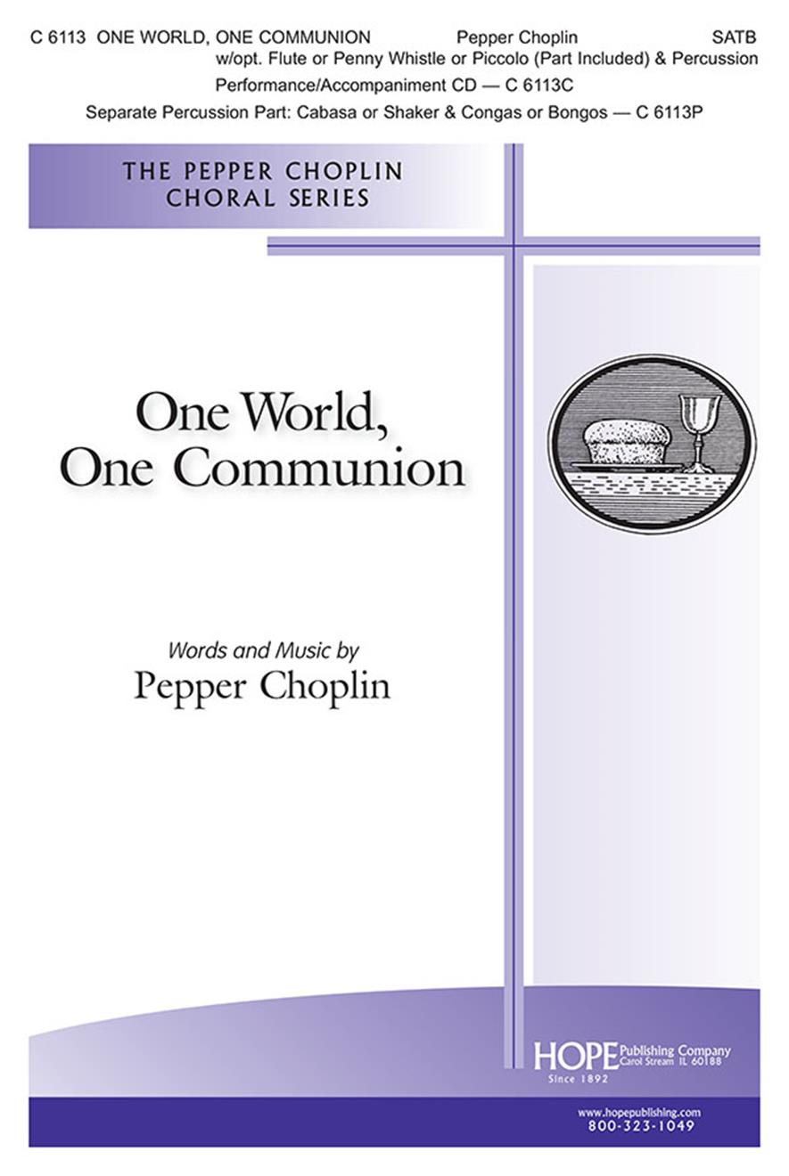 One World One Communion - SATB w-opt. flute or piccolo (part included) and perc. Cover Image