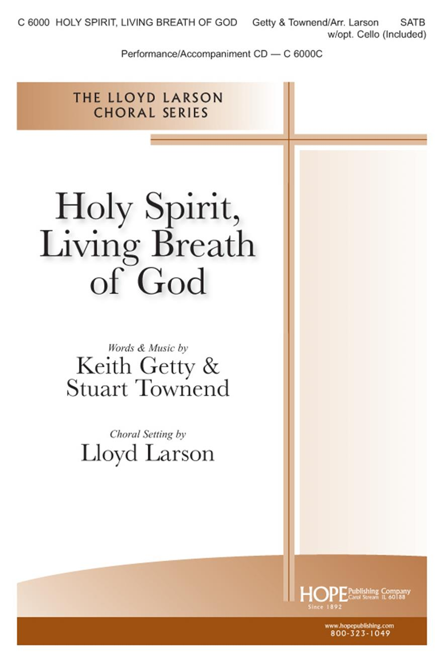 Holy Spirit Living Breath of God - SATB w-opt. Cello (included) Cover Image
