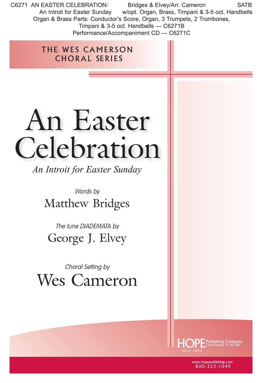 Easter Celebration: An Introit for Easter Sunday An - SATB Cover Image