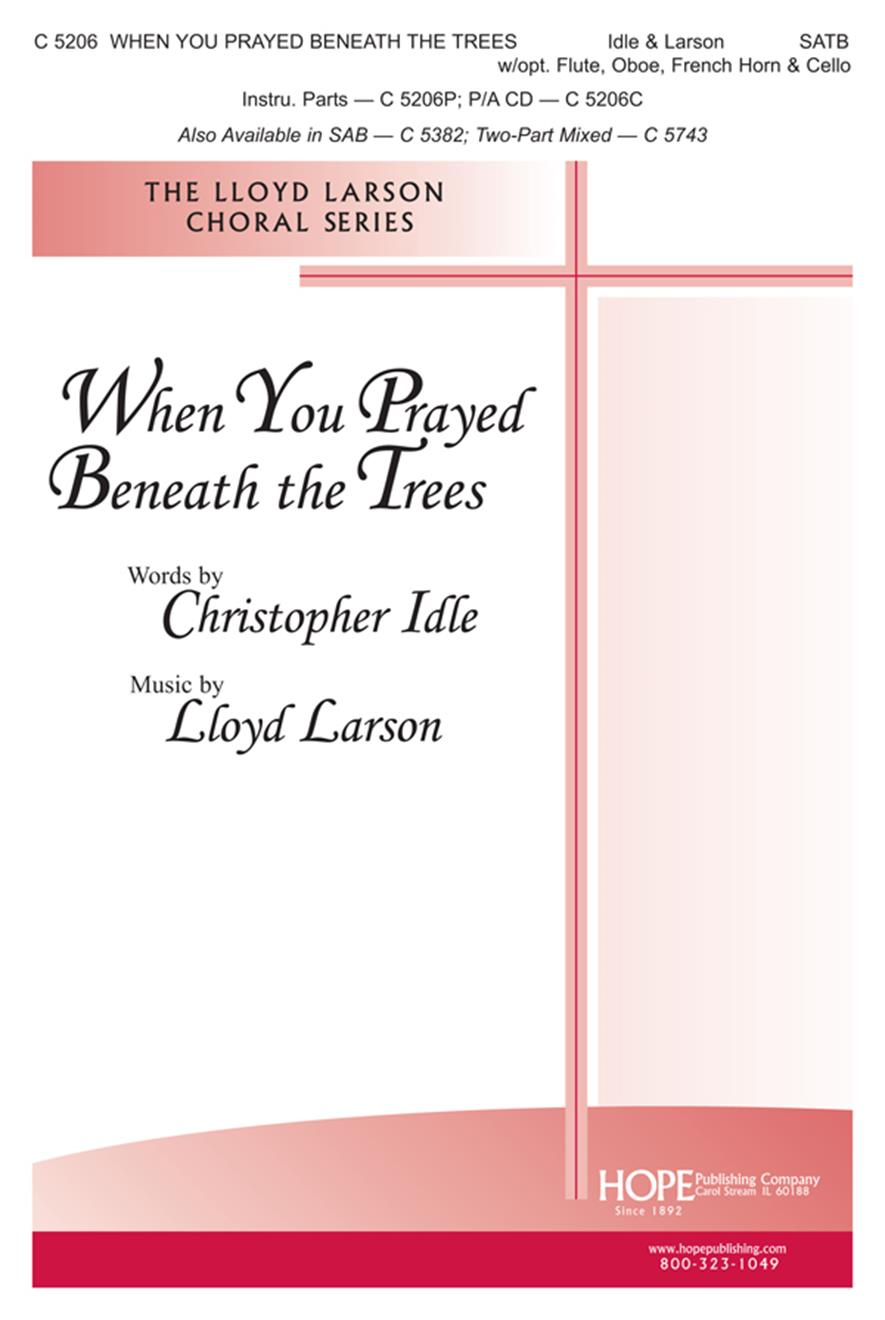 When You Prayed Beneath the Trees - SATB Cover Image