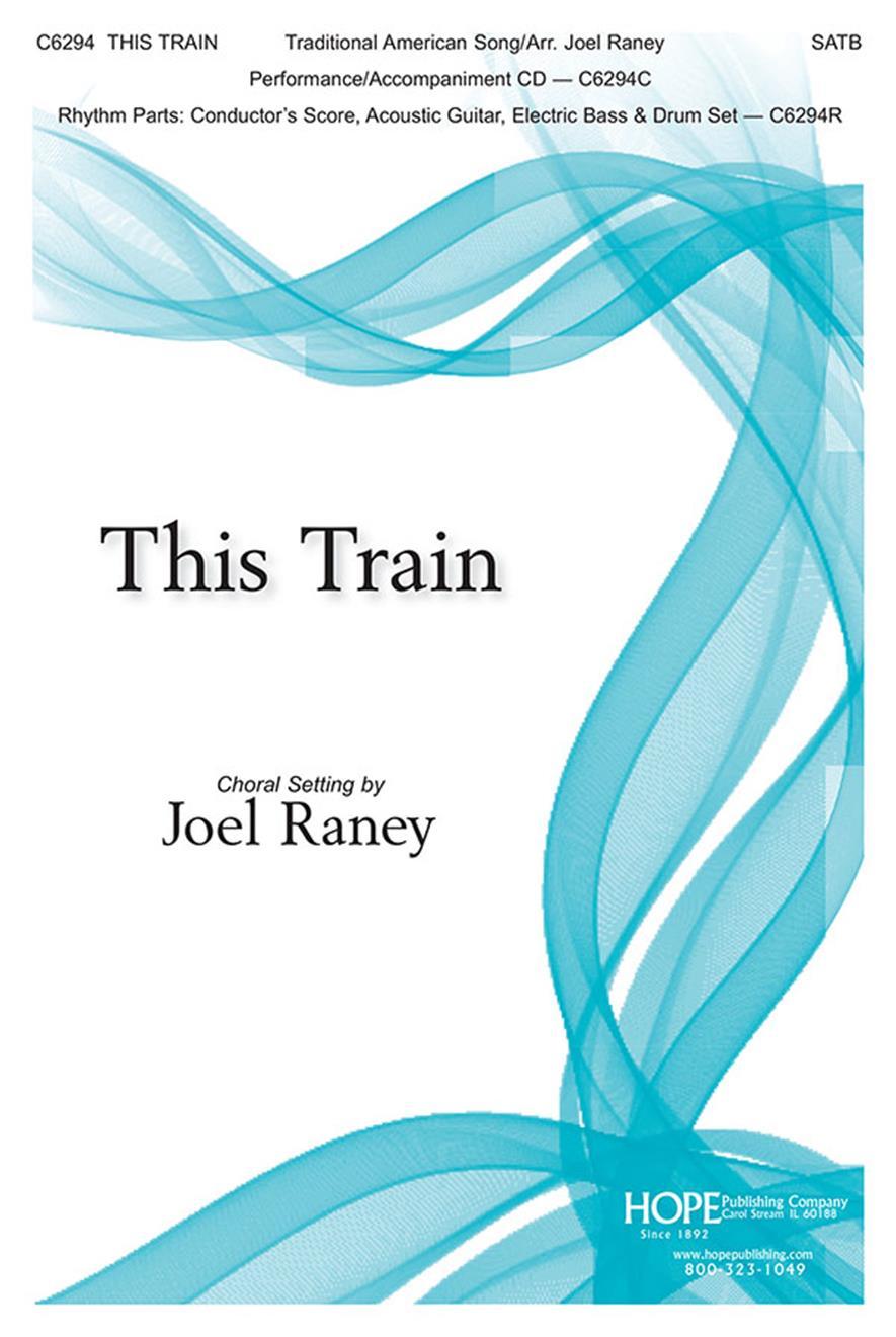 This Train - SATB Cover Image