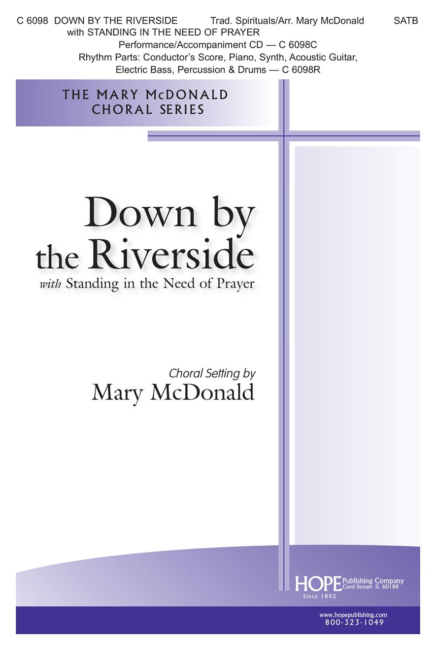 Down by the Riverside w-Standing in the Need of Prayer - SATB Cover Image
