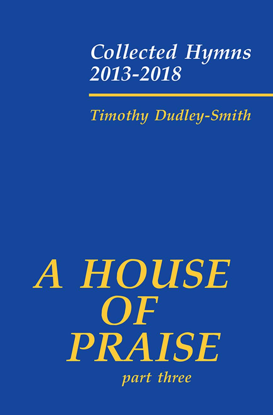 A House of Praise Part Three Cover Image