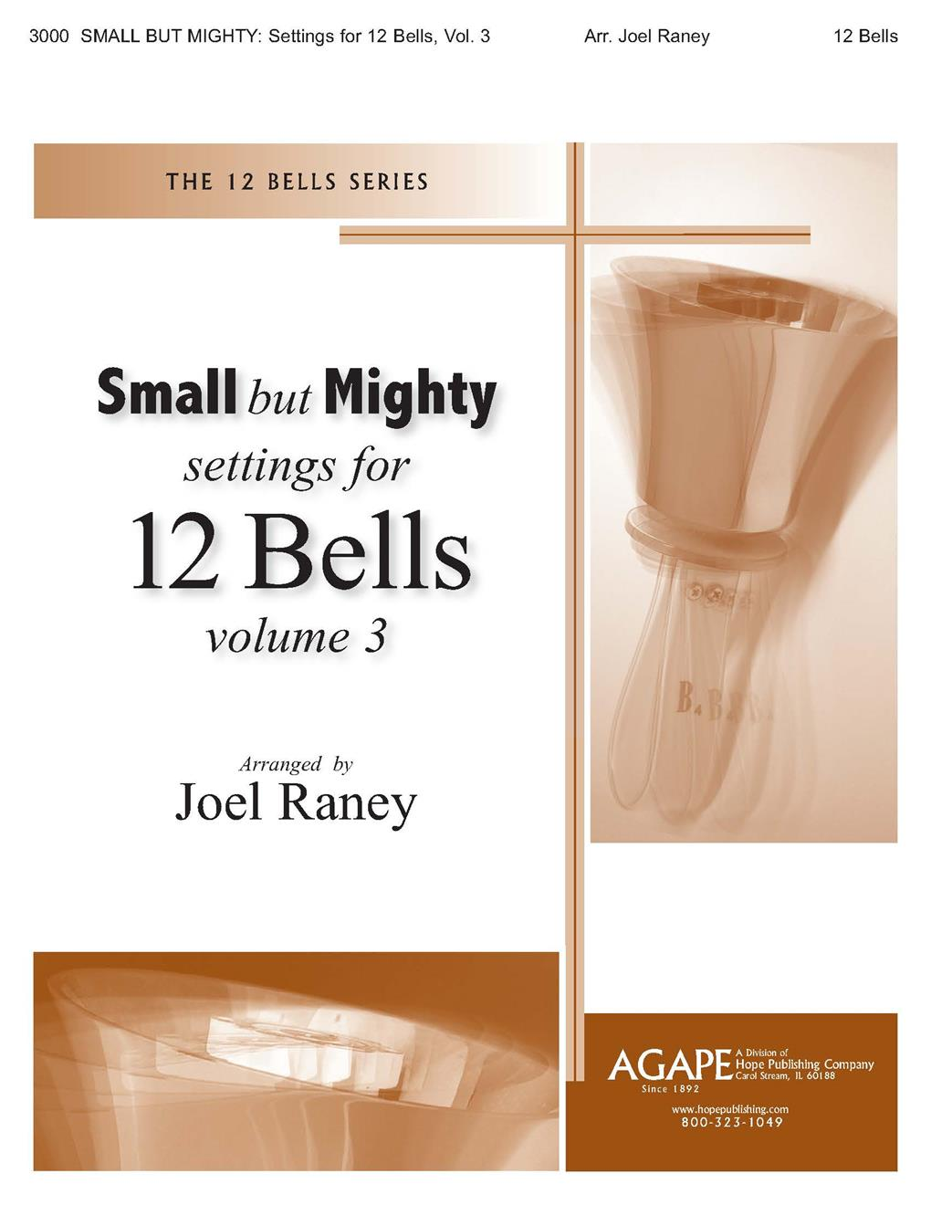 Small But Mighty Vol 3 for 12 Bells - Raney Cover Image