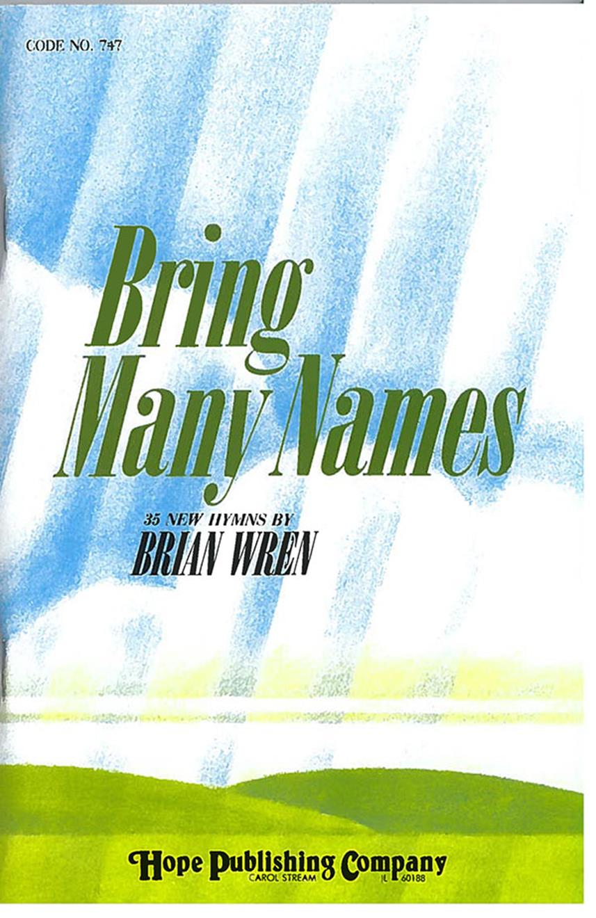 Bring Many Names - Brian Wren Hymn Collection Cover Image