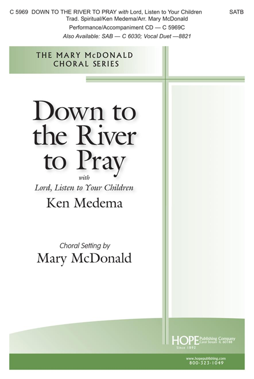 Down to the River to Pray w-Lord Listen to Your Children - SATB Cover Image