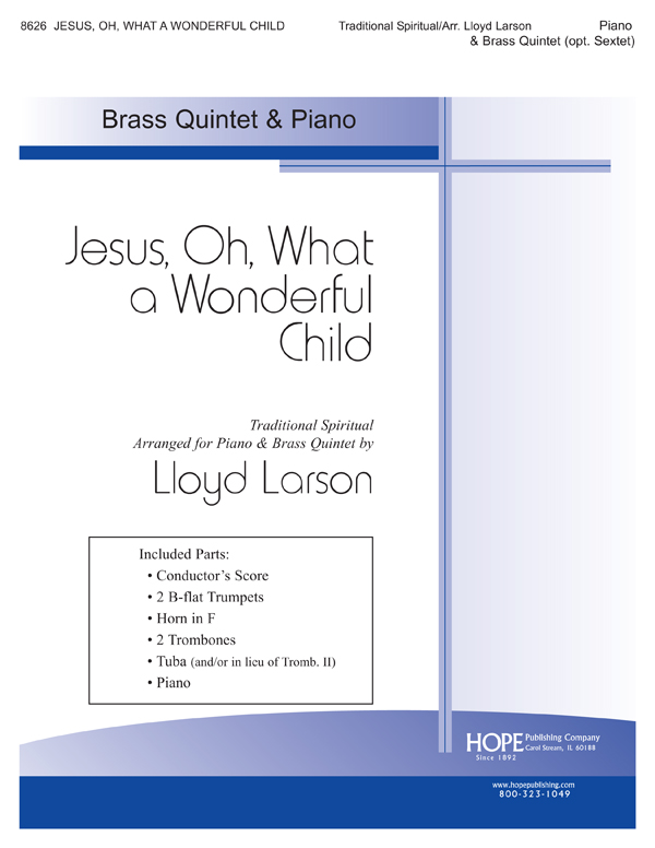 Jesus Oh What a Wonderful Child - Brass Quintet (opt. Sextet) and Piano Cover Image