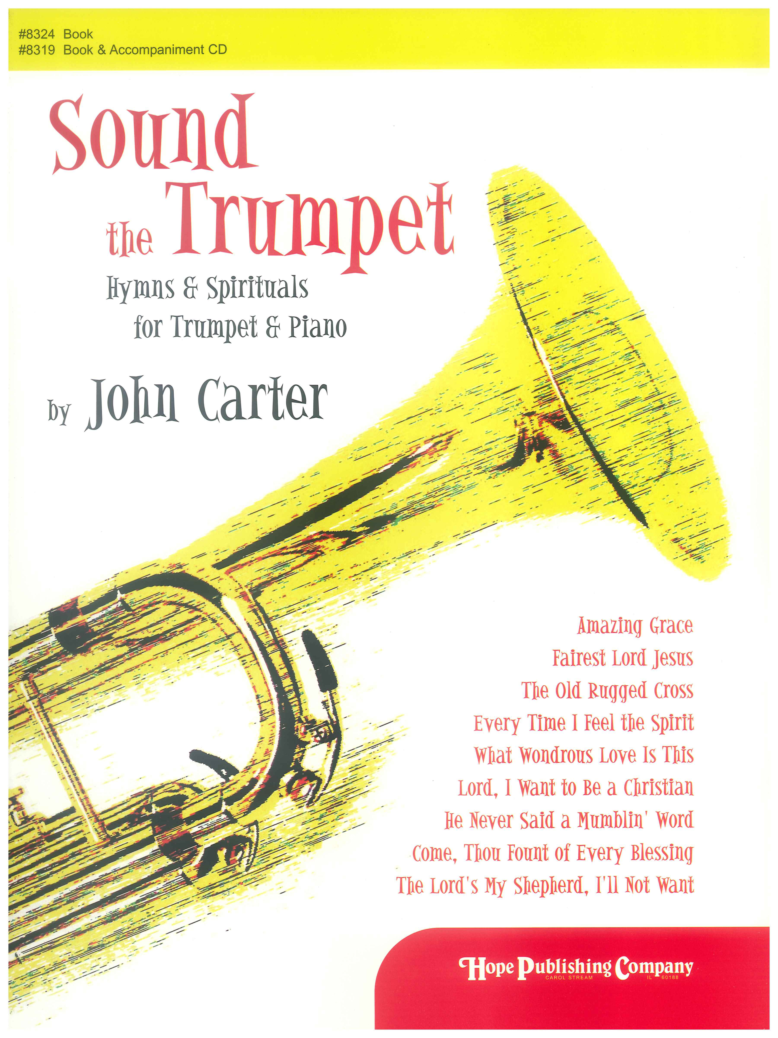 Sound the Trumpet: Hymns and Spirituals for Trumpet and Piano (Book) Cover Image