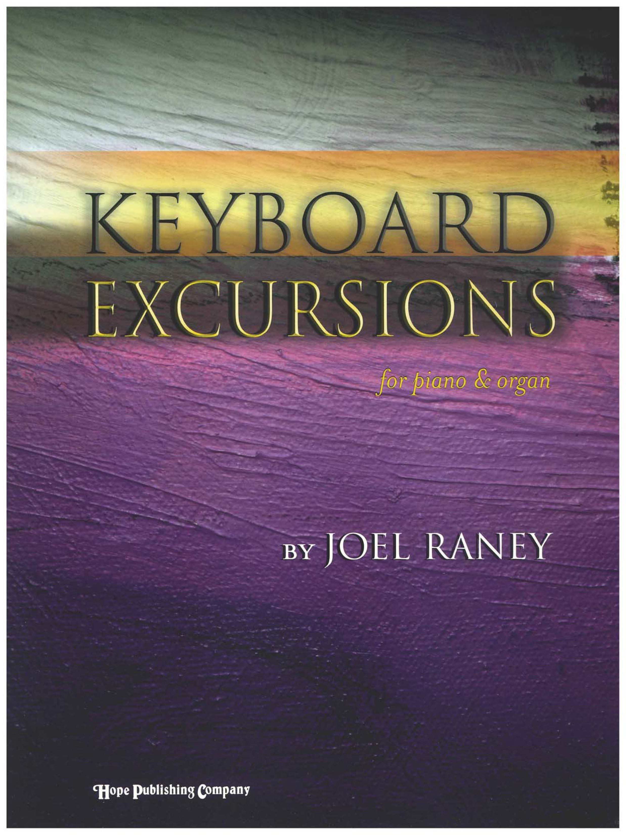Keyboard Excursions - Piano and Organ Cover Image