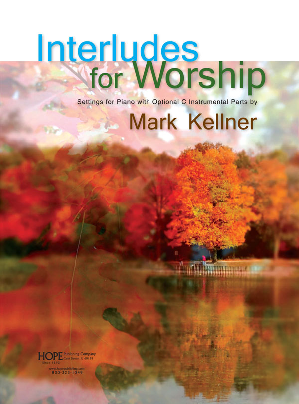 Interludes for Worship (Settings for Piano w-opt. C Instr.)-Book Cover Image