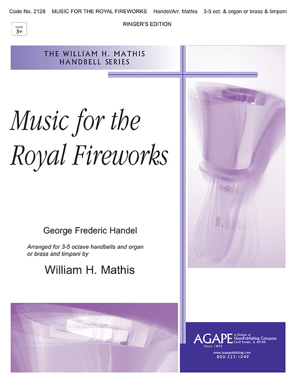 Music for the Royal Fireworks - 3-5 Octave Ringer Edition Cover Image