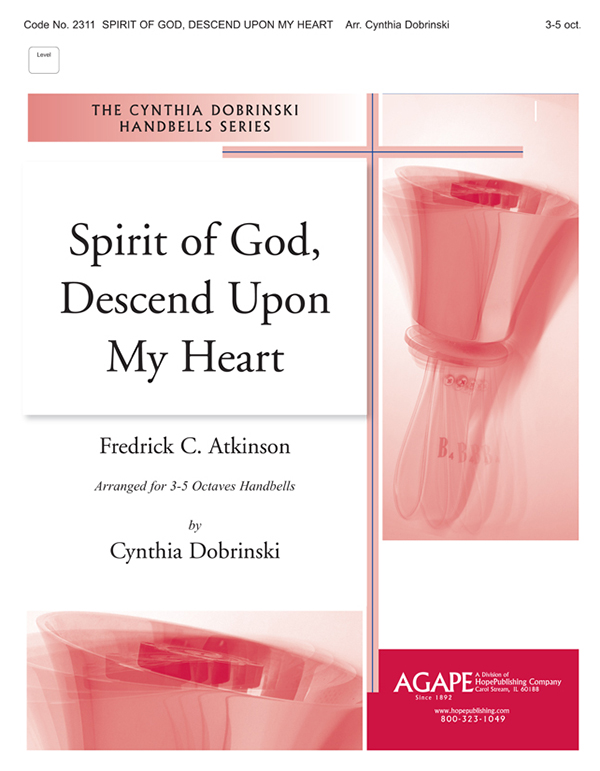 Spirit of God Descend upon My Heart - 3-5 Octaves w-opt. Flute Cover Image