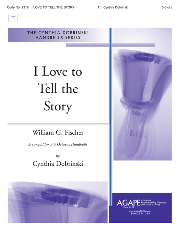 I Love to Tell the Story - 3-5 Octave Cover Image