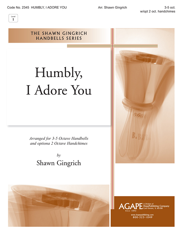 Humbly I Adore You - 3-5 Octave Cover Image