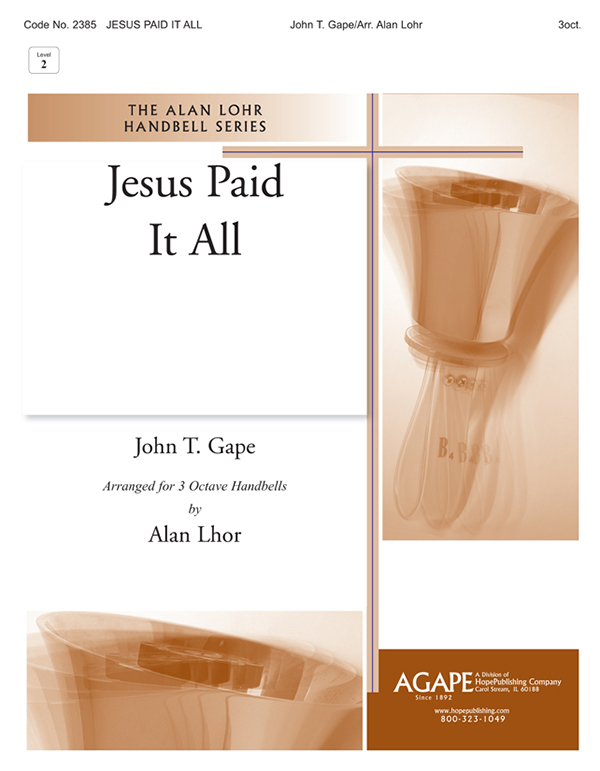 Jesus Paid It All - 3 Octave Cover Image