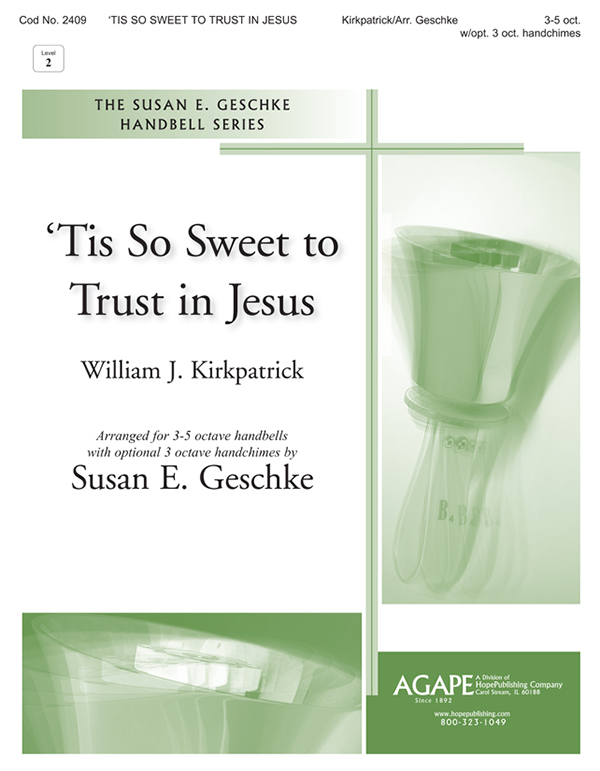 Tis So Sweet to Trust in Jesus - 3-5 Oct. Cover Image
