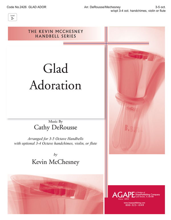Glad Adoration - 3-5 Oct. Handbell w-3-4 Oct. Handchime Cover Image