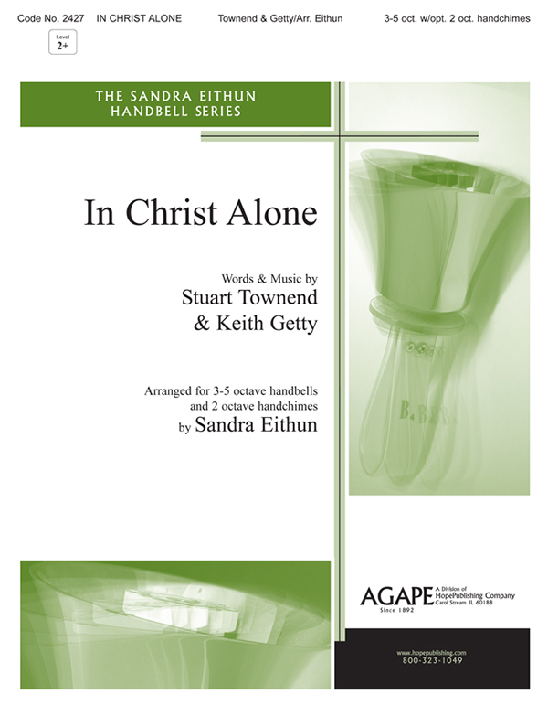 In Christ Alone - 3-5 Oct. Handbell w-opt. 2 oct. Handchimes Cover Image