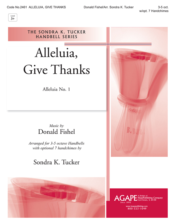Alleluia Give Thanks - Tucker - 3-5 oct. Cover Image