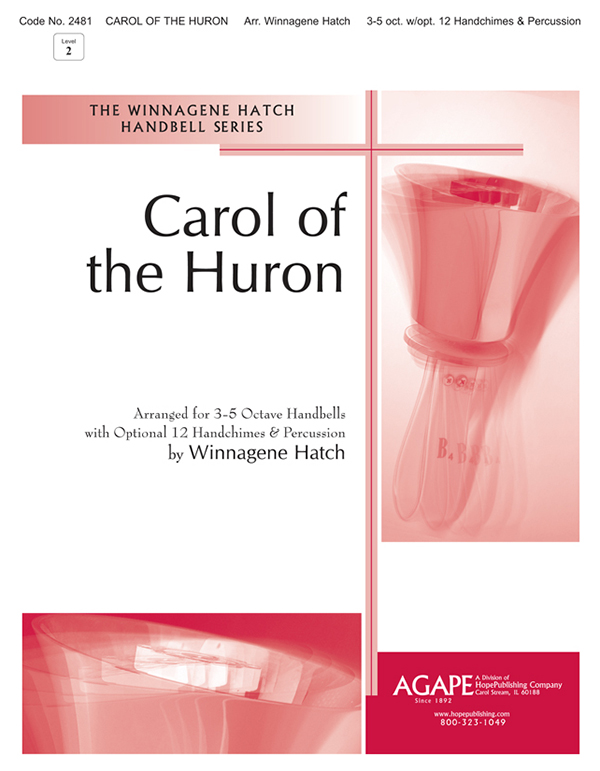 Carol of the Huron - 3-5 oct. Cover Image