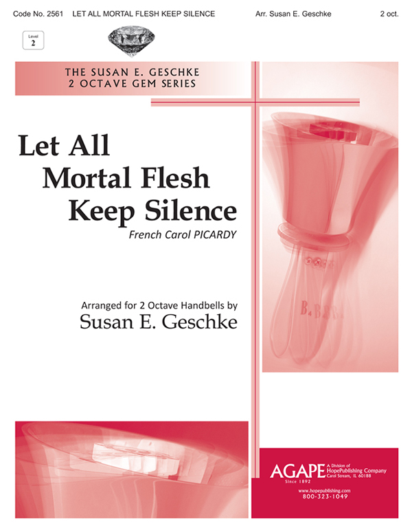 Let All Mortal Flesh Keep Silence - 2 Oct. Cover Image