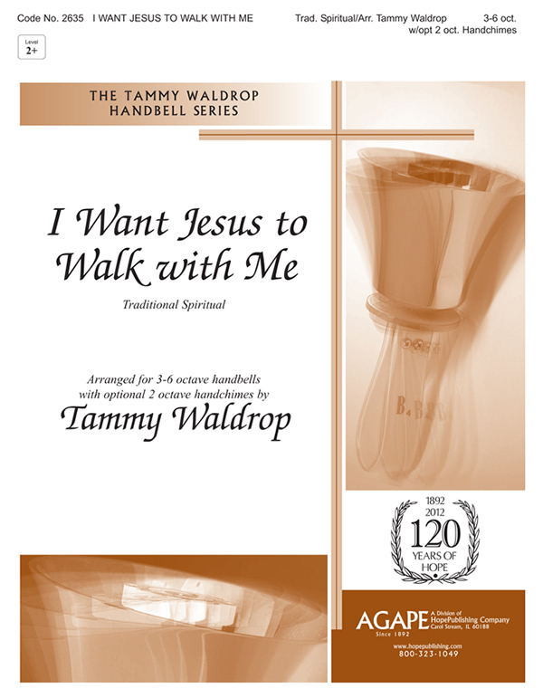 I Want Jesus to Walk with Me - 3-6 Oct. w-opt. 2 Oct. Handchimes Cover Image