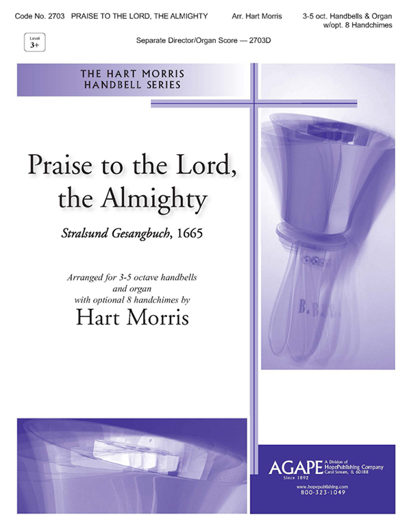 Praise to the Lord the Almighty - 3-5 Oct. and Organ w-opt. 8 Handchimes Cover Image