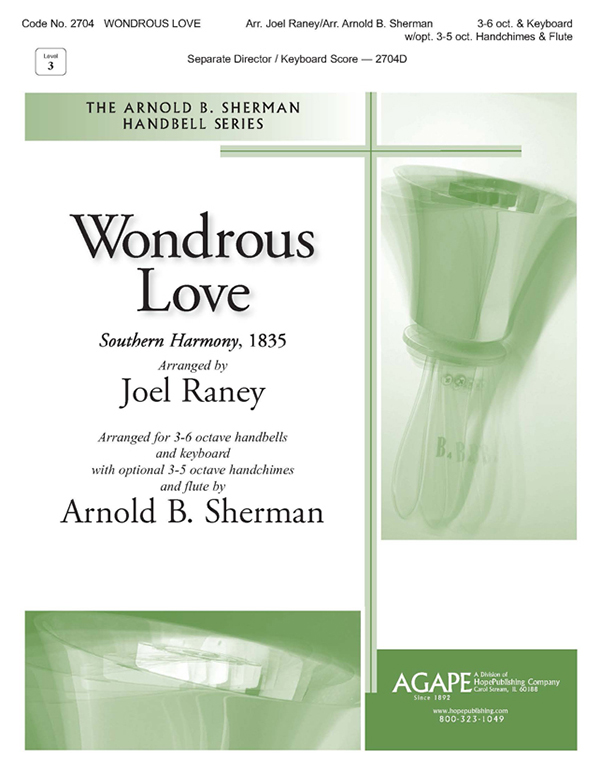 Wondrous Love - 3-6 Oct. and Keyboard w-opt. 3-5 oct. Handchimes and Flute Cover Image