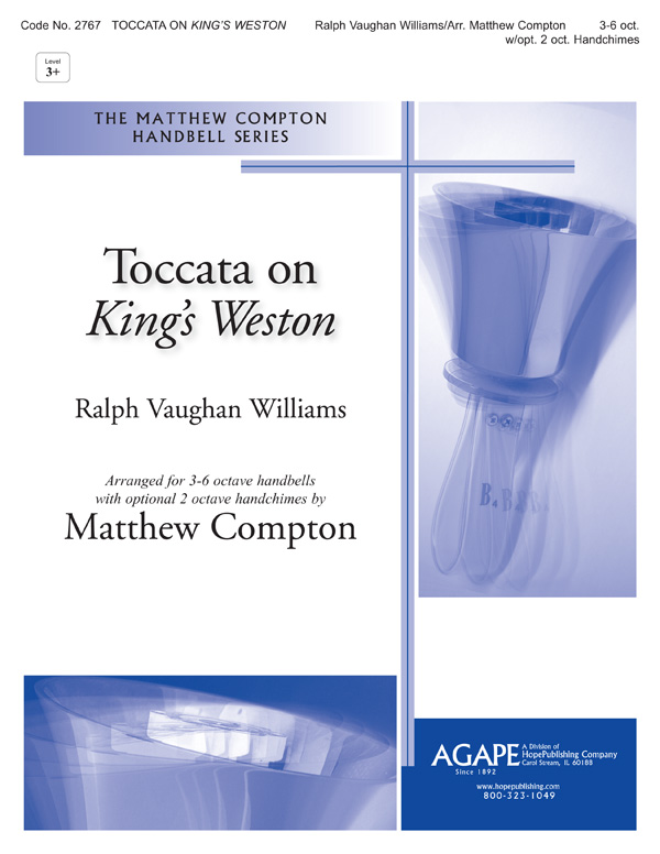 "Toccata on ""King's Weston"" - 3-6 Oct. w-opt. 2 Oct. Handchimes Cover Image"