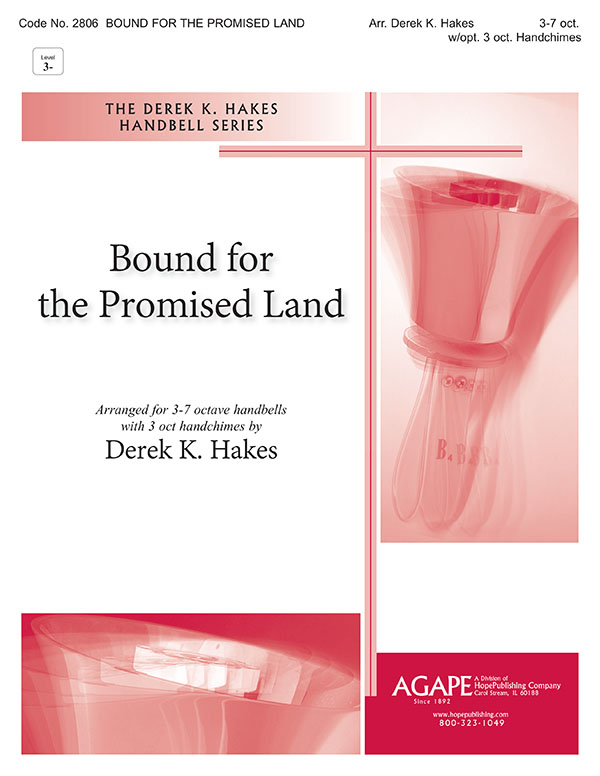 Bound for the Promised Land - 3-7 Oct. w-opt. 3 oct. Handchimes Cover Image