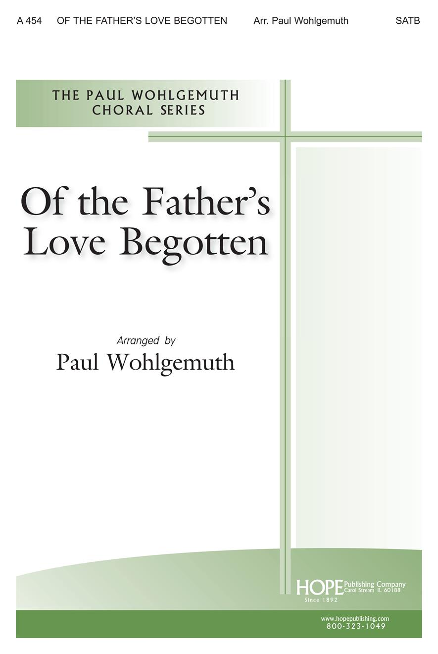 Of the Father's Love Begotten - SATB Cover Image