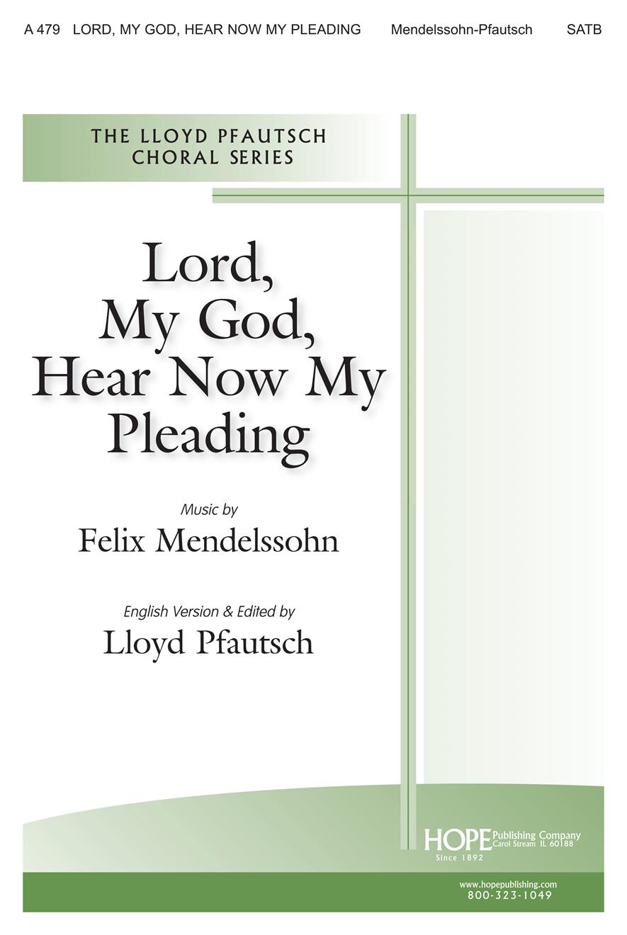 Lord My God Hear Now My Pleading - SATB Cover Image